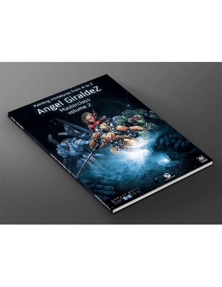 PAINTING MINIATURES FROM A TO Z- ANGEL GIRALDEZ MASTERCLASS VOLUME 2