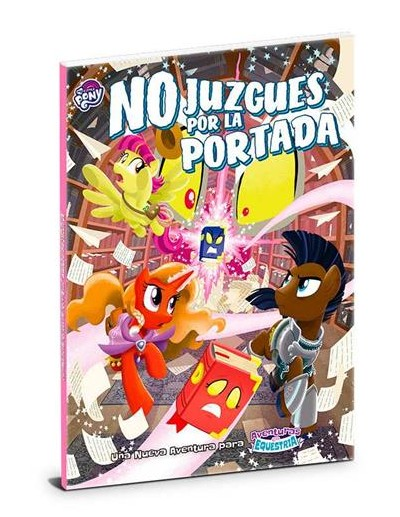 MY LITTLE PONY - NO JUZGUES...
