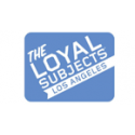 THE LOYAL SUBJECTS - LOS ANGELES